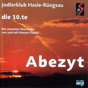 Jodlerklub Hasle-Rüegsau - 'Abezyt' (2012)
