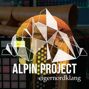 Alpin Project - 'Eigernordklang' (2015)