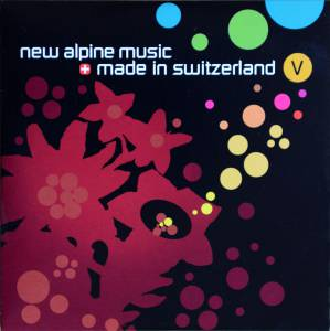 New alpine music made in Switzerland V (2017)