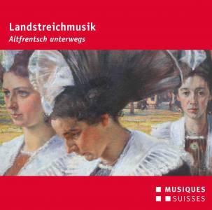 Landstreichmusik - 'Altfrentsch unterwegs' (2015)