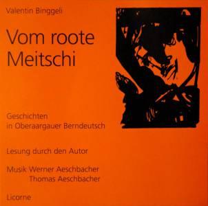 Vom roote Meitschi (2009)