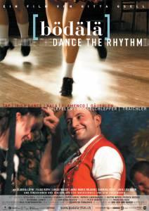 Bödälä - Dance the Rhythm (2010)