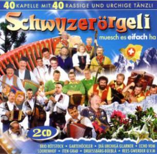 Schwyzerörgeli - muesch es eifach ha (2008)