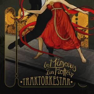 Traktorkestar: Les Mémoires d'un Trottoir (2014)