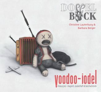 Doppelbock: 'Voodoo-Jodel' (2009)